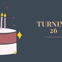 Turning 26